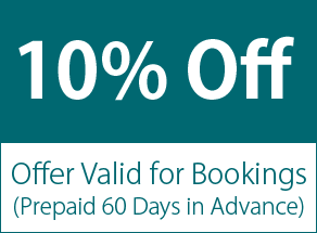 10% Off - Offer Valid for Bookings (Prepaid 60 Days in Advance)